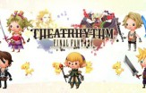 Le test de Theatrhythm Final Fantasy est disponible