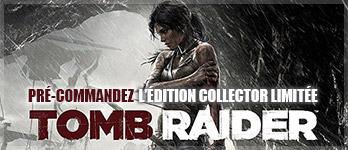 Crystal Dynamics - Tomb Raider Precommande