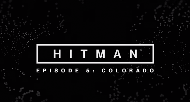 Hitman - Episode 5 Colorado